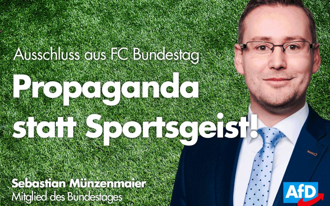 Münzenmaier: FC Bundestag – Propaganda statt Sportsgeist