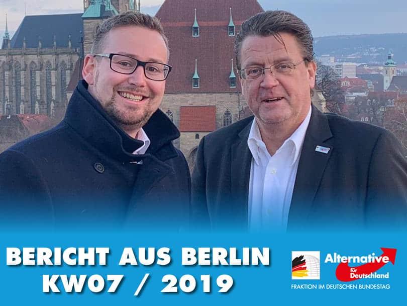 Bericht aus Berlin KW 07/19 - Sebastian Münzenmaier