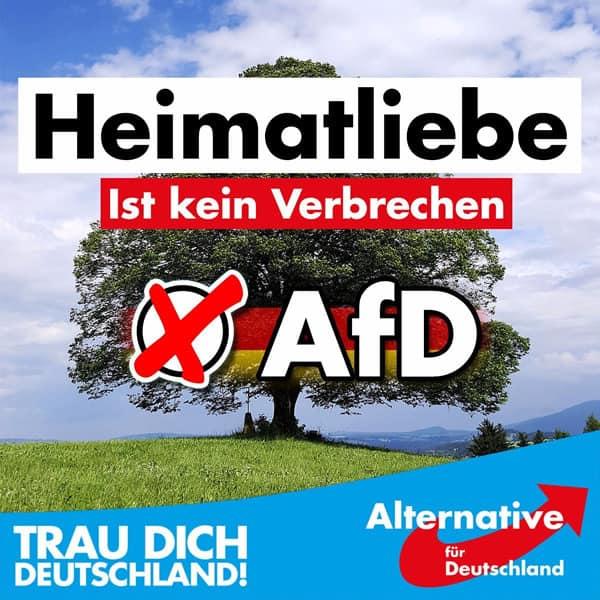 AfD - Heimatliebe ist kein Verbrechen