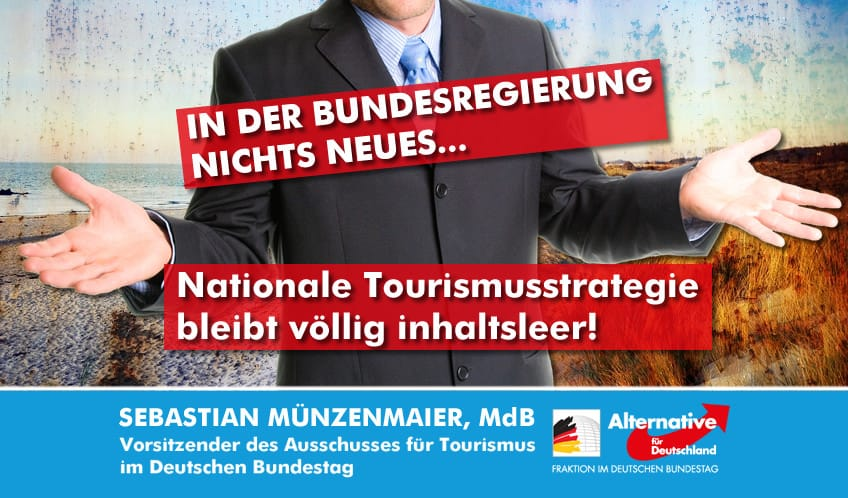 Sebastian Münzenmaier: Nationale Tourismusstrategie