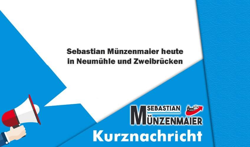 Münzenmaier in Neumühle und Zweibrücken