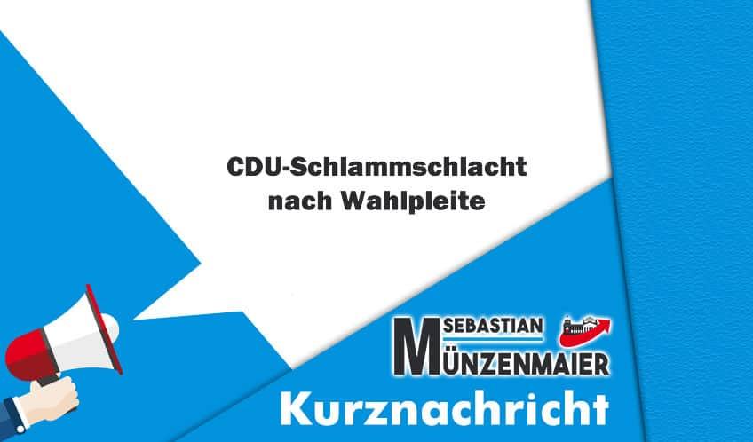 CDU-Schlammschlacht nach Wahlpleite
