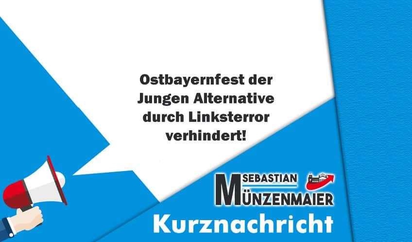 Ostbayernfest durch Linksterror verhindert