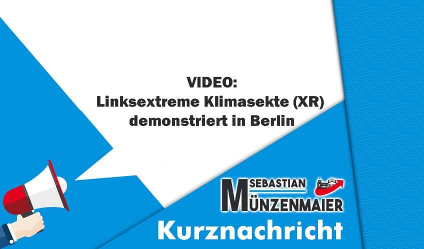 Linksextreme Klimasekte demonstriert in Berlin