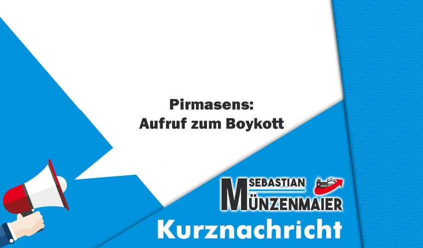 Pirmasens: Aufruf zum Boykott
