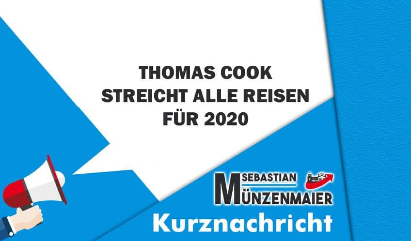 Thomas Cook streicht alle Reisen für 2020