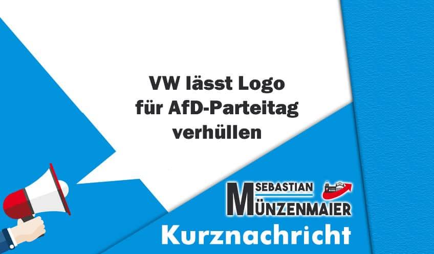 VW lässt Logo für AfD-Parteitag verhüllen