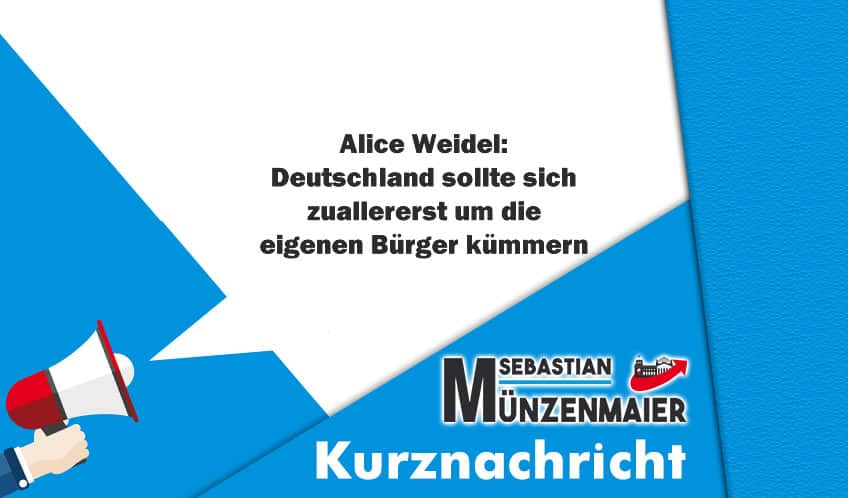 Alice Weidel: Deutschland sollte sich zuallererst um die eigenen Bürger kümmern