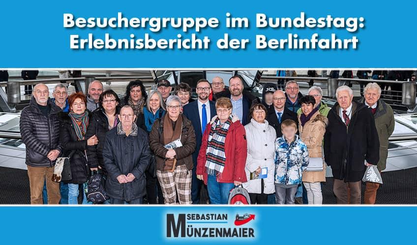 Besuchergruppe im Bundestag: Erlebnisbericht der Berlinfahrt