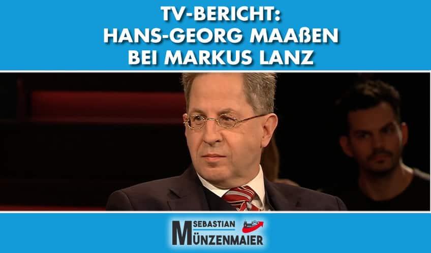 TV-Bericht: Hans-Georg Maaßen zu Gast bei Markus Lanz