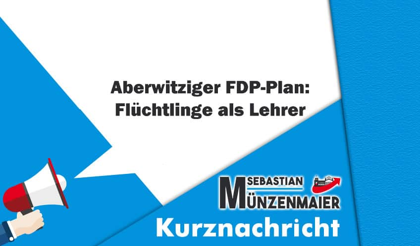 Aberwitziger FDP-Plan – Flüchtlinge als Lehrer