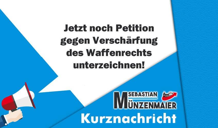 Jetzt noch Petition gegen Verschärfung des Waffenrechts unterzeichnen!