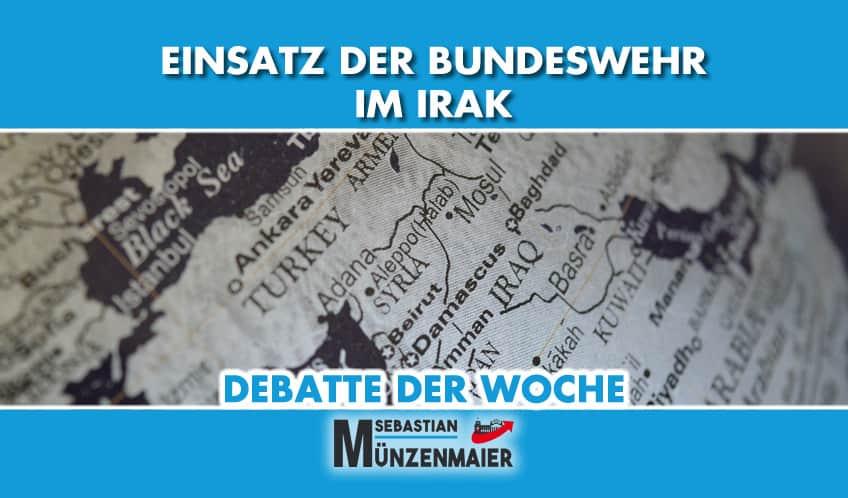 Debatte der Woche: Einsatz der Bundeswehr im Irak