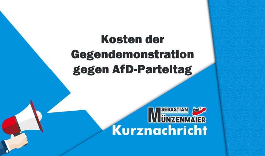 Kosten der Gegendemonstration gegen AfD-Parteitag
