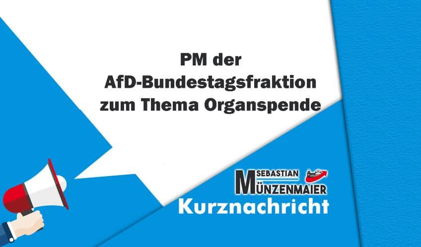 PM der AfD-Bundestagsfraktion zum Thema Organspende