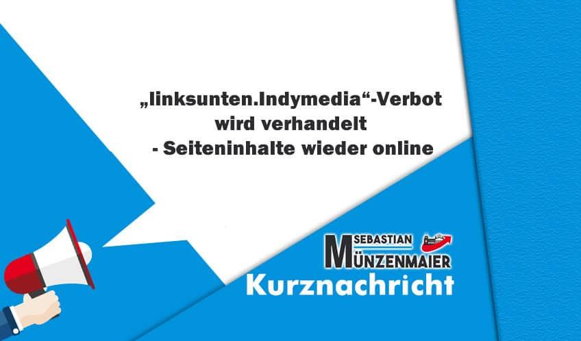 """""""linksunten.Indymedia"""" Verbot wird verhandelt - Seiteninhalte wieder online"""