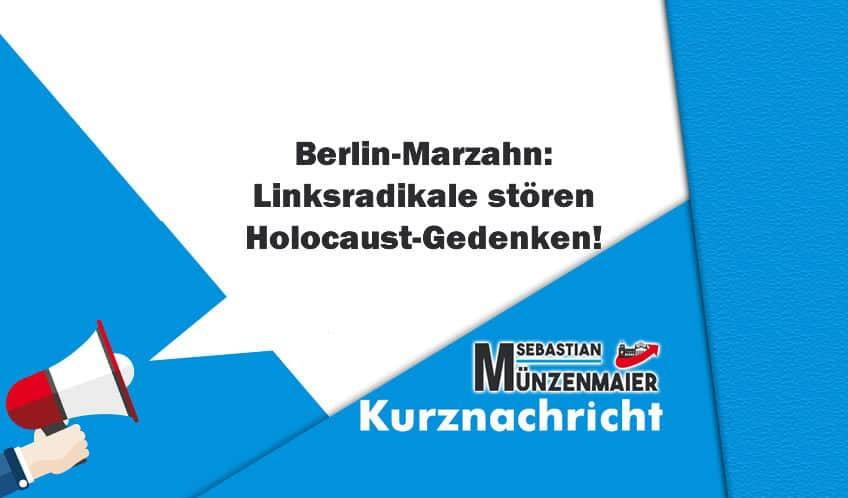 Berlin-Marzahn: Linksradikale stören Holocaust-Gedenken