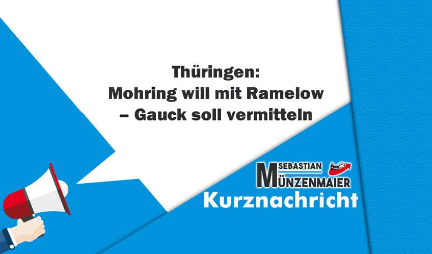 Mohring will mit Ramelow – Gauck soll vermitteln