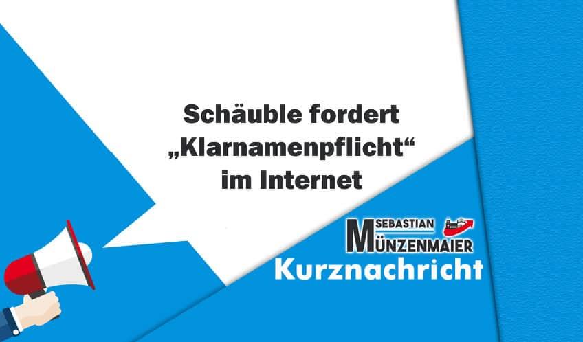 """Schäuble fordert """"Klarnamenpflicht"""" im Internet"""