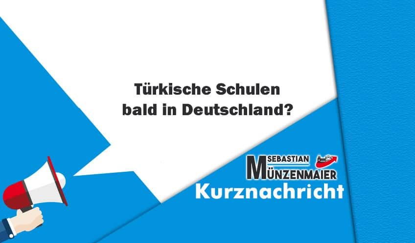Türkische Schulen bald in Deutschland?