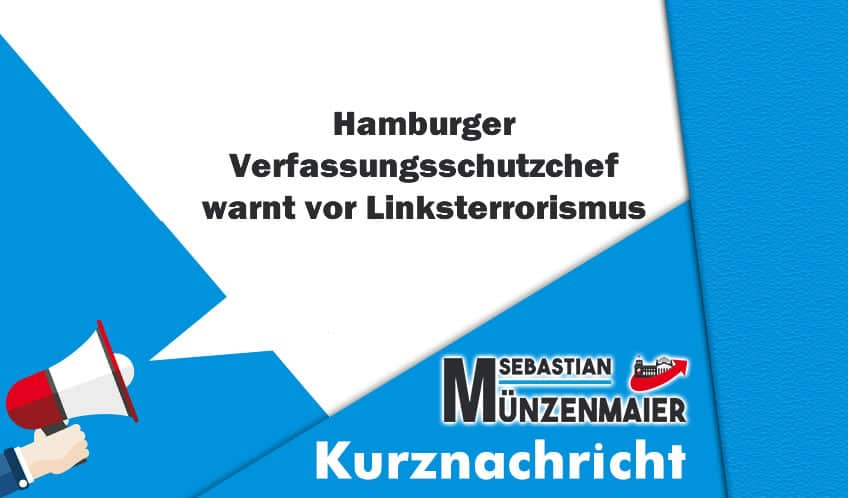 Hamburger Verfassungsschutzchef warnt vor Linksterrorismus