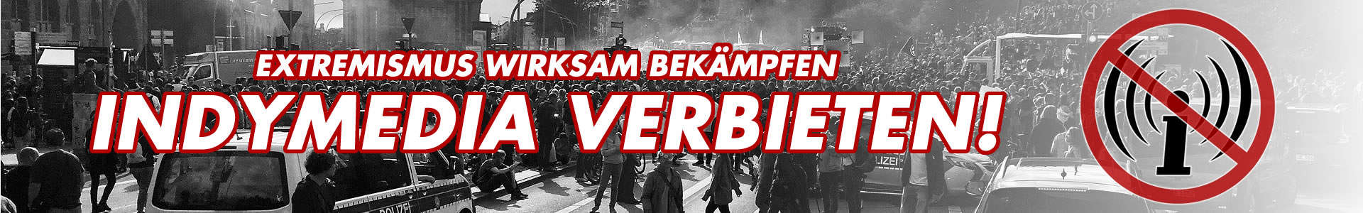 Indymedia Verbot - Banner