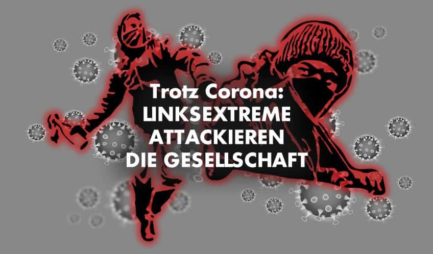 Corona - Linksextremismus