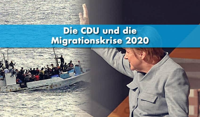 Die CDU und die Migrationskrise 2020