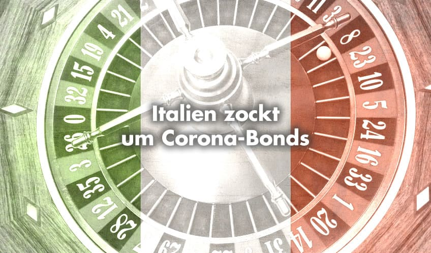 Italien zockt um Corona-Bonds