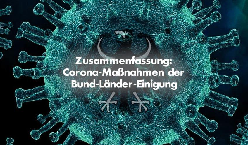 Zusammenfassung: Corona-Maßnahmen der Bund-Länder-Einigung