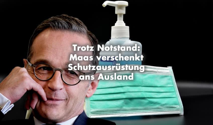 Trotz Notstand: Heiko Maas verschenkt Schutzausrüstung ans Ausland