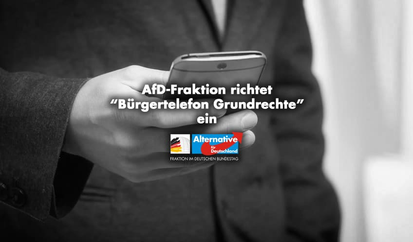 "AfD-Fraktion richtet ""Bürgertelefon Grundrechte"" ein"