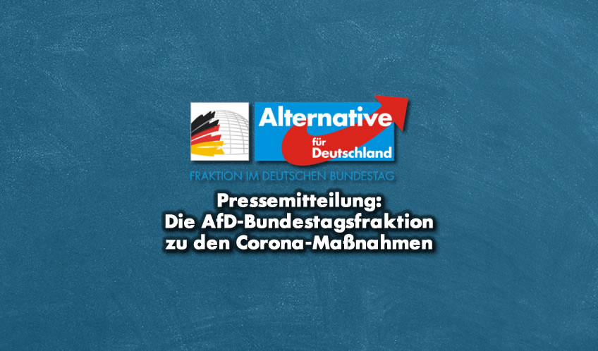 AfD-Bundestagsfraktion zu den Corona-Maßnahmen