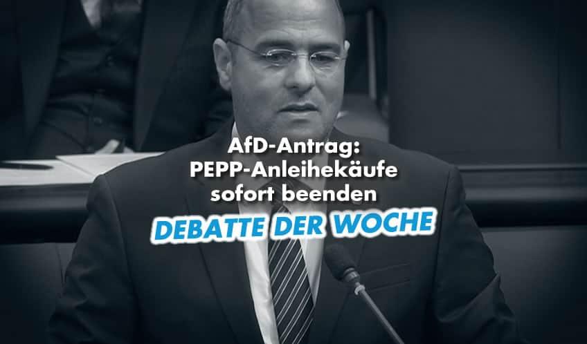 Debatte der Woche: PEPP-Anleihekäufe sofort beenden