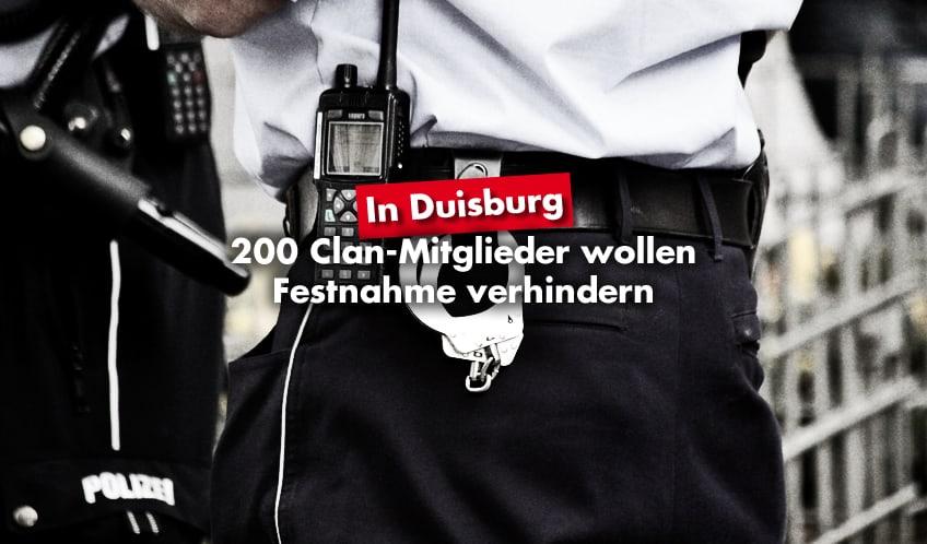 200 Clan-Mitglieder wollen Festnahme in Duisburg verhindern