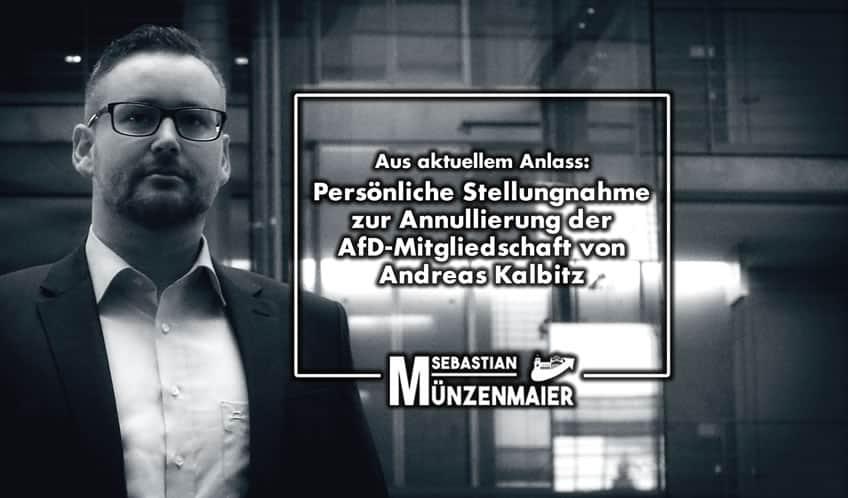 Persönliche Stellungnahme zur Annullierung der AfD-Mitgliedschaft von Andreas Kalbitz