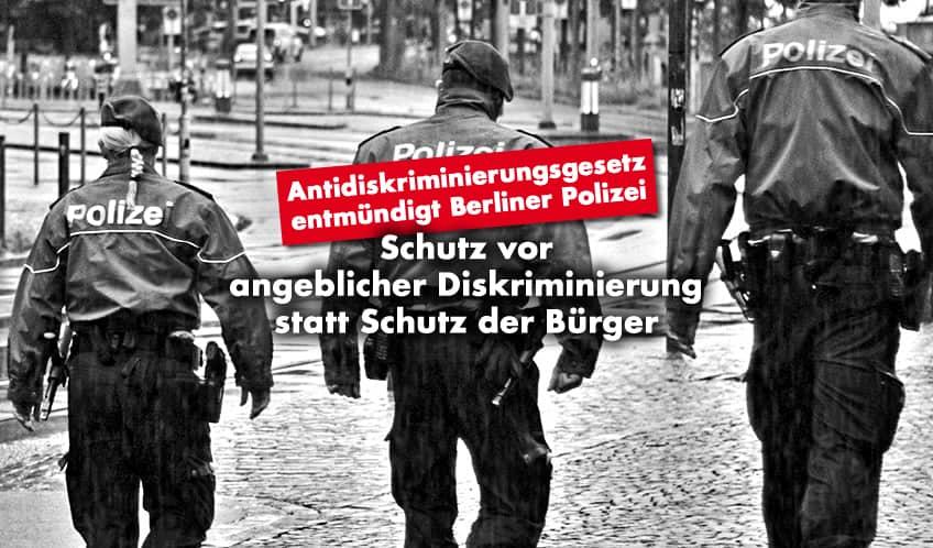 Schutz vor angeblicher Diskriminierung statt Schutz der deutschen Bürger