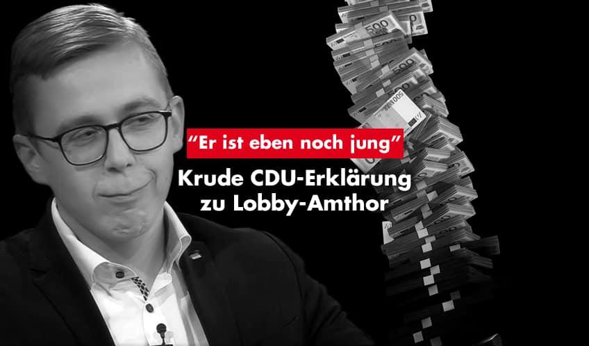 """""""Er ist eben noch jung"""" – Krude CDU-Erklärung zu Phillipp Amthor"""