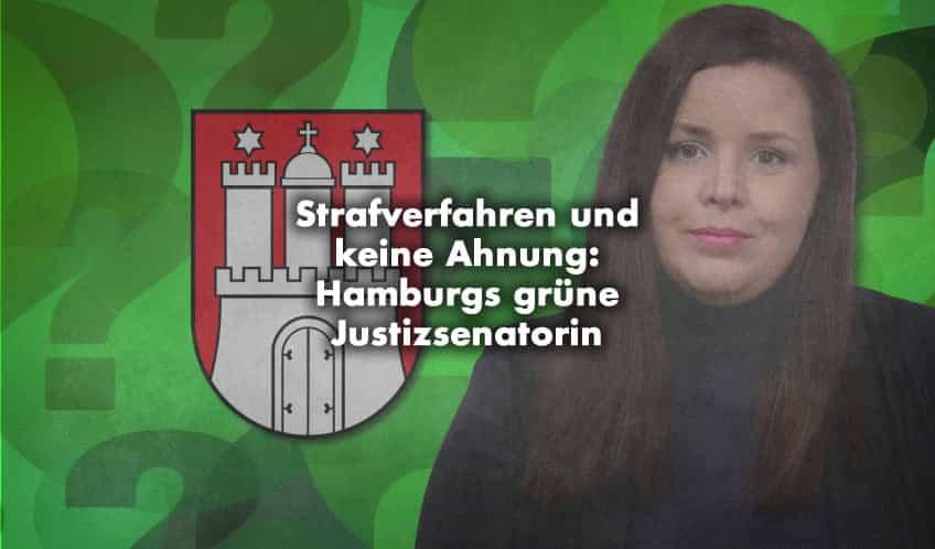 Strafverfahren und keine Ahnung: Hamburgs grüne Justizsenatorin