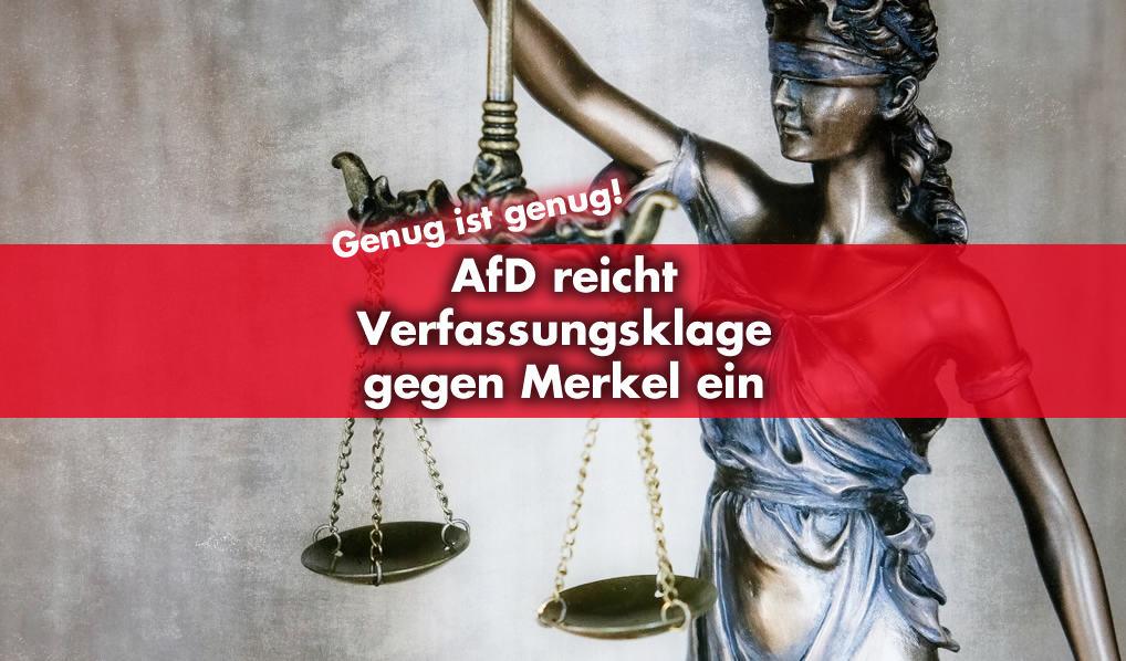 AfD reicht Verfassungsklage gegen Merkel ein