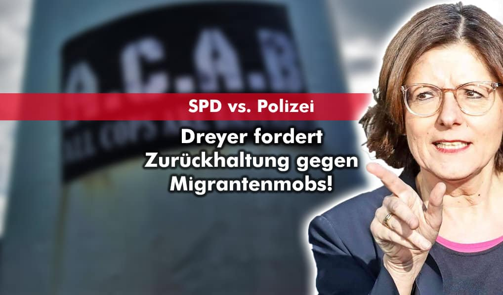 Mala Dreyer (SPD) fordert Zurückhaltung gegen Migrantenmobs