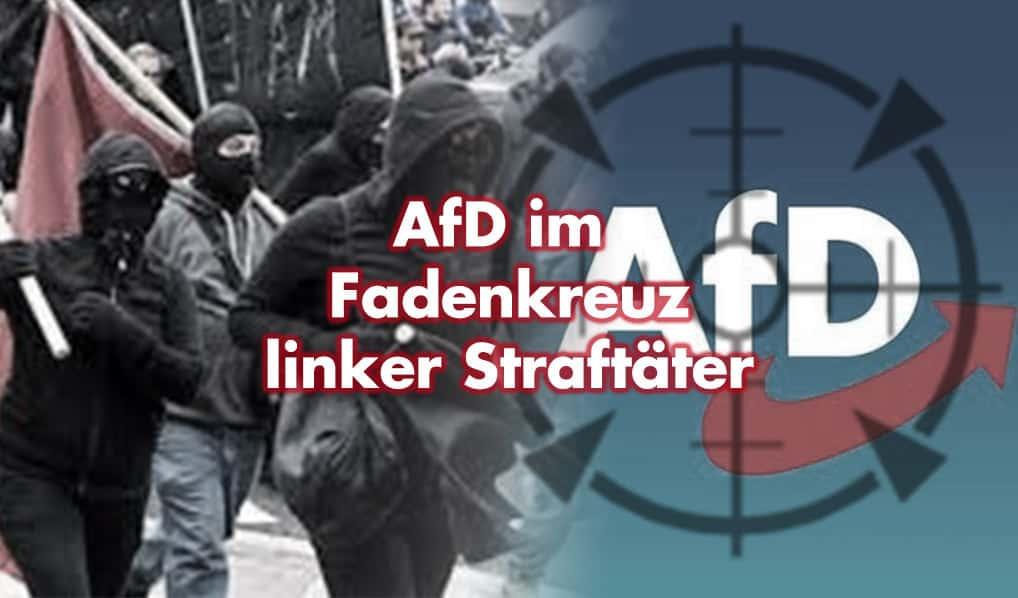 Linke Gewalttaten und Straftaten gegen die AfD