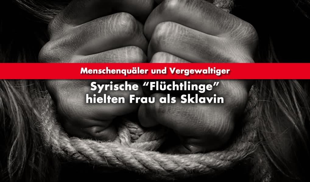 """Syrische """"Flüchtlinge"""" hielten Frau als Sklavin"""