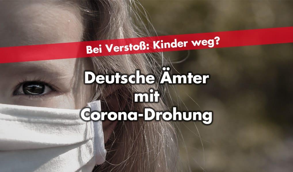 Deutsche Ämter drohen mit Corona Kinder weg