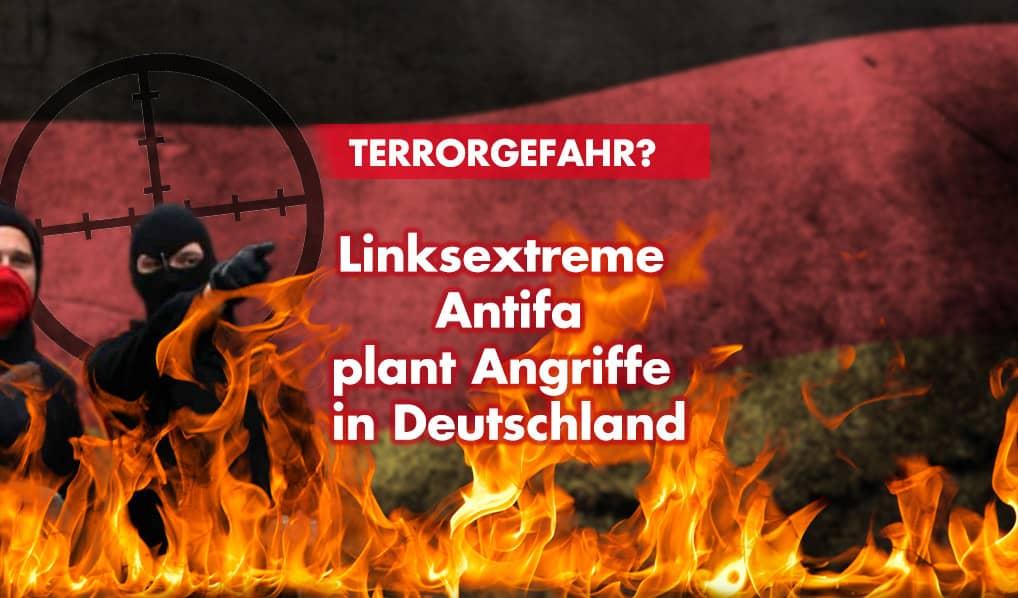 Linksextreme Antifa plant Angriffe in Deutschland