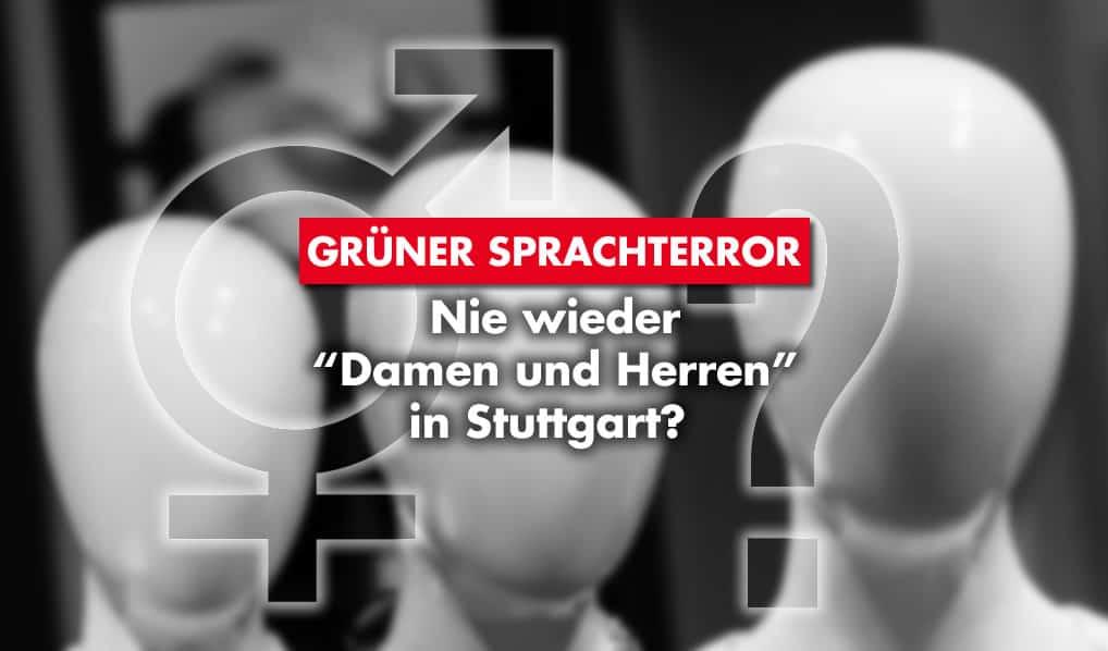 Grüner Sprachterror in Stuttgart