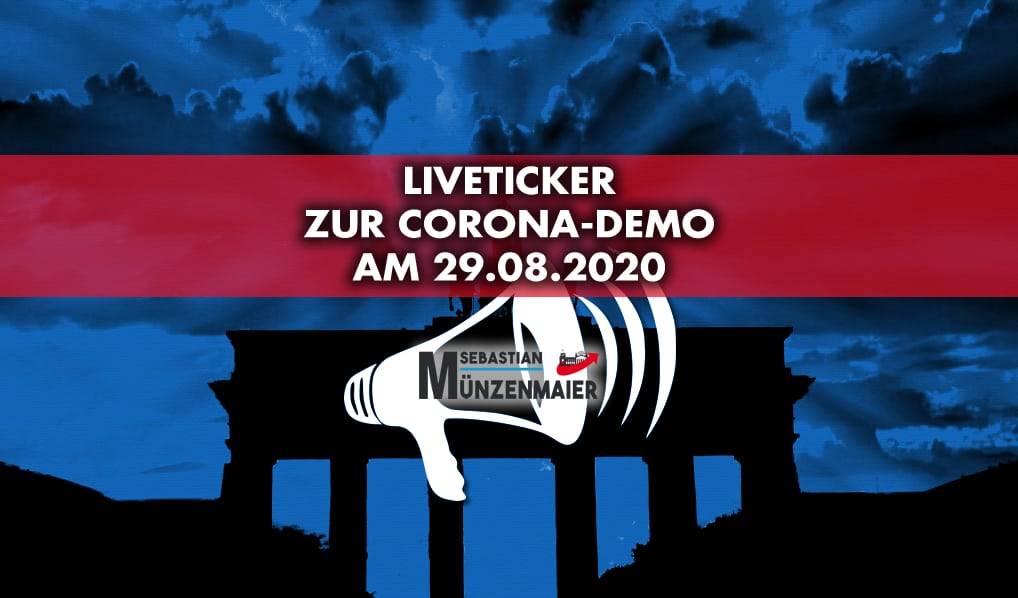 Liveticker Corona Demo 29.08.2020