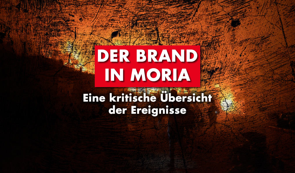 Kritischer Bericht zum Brand in Moria