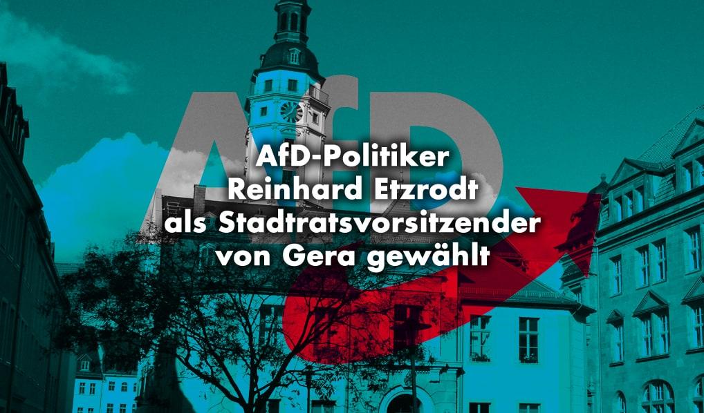 AfD-Politiker Reinhard Etzrodt als Stadtratsvorsitzender von Gera gewählt