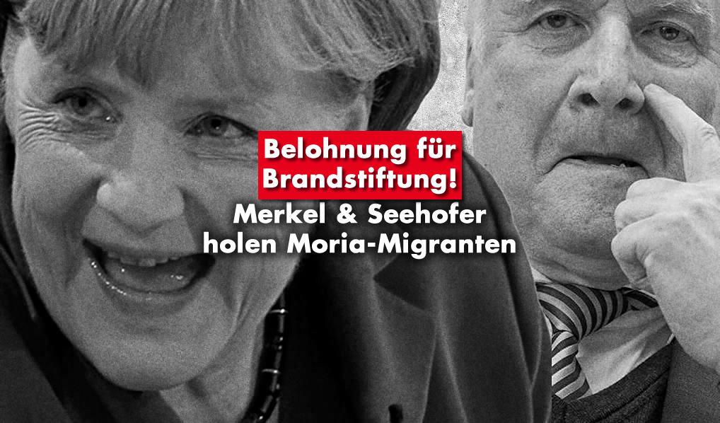 Merkel & Seehofer holen Moria-Migranten